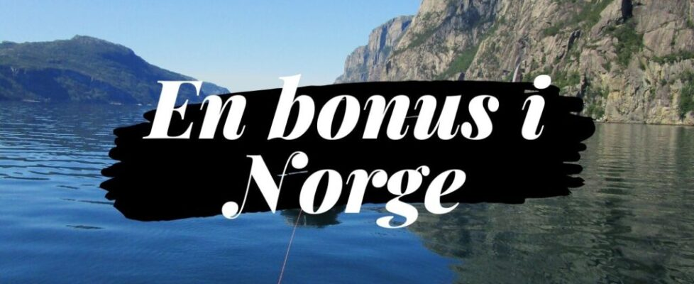 En bonus i Norge